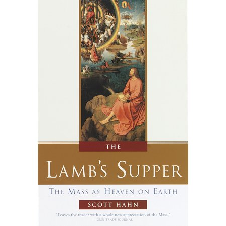 - The Lamb's Supper : The Mass as Heaven on Earth