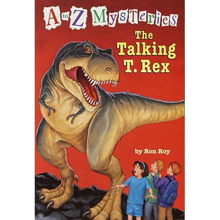A to Z Mysteries: The Talking T. Rex - eBook - T Rex Information For Kids