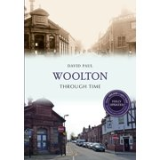 Woolton Through Time Revised Edition - eBook