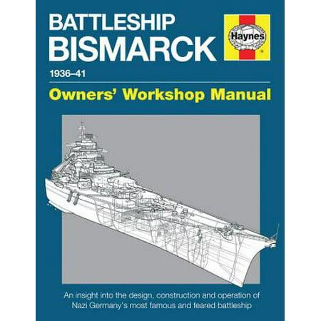 Haynes Battleship Bismarck Manual 1936-41, Owners' Workshop Manual