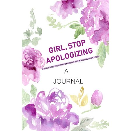 A Journal Girl, Stop Apologizing (Paperback)