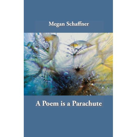 A Poem is a Parachute - eBook