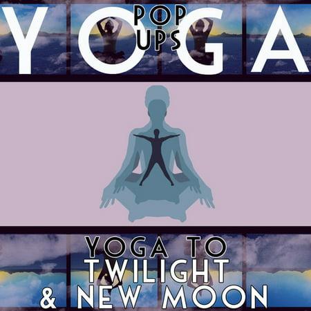 Yoga Pop Ups - Yoga Twilight et New Moon [CD]
