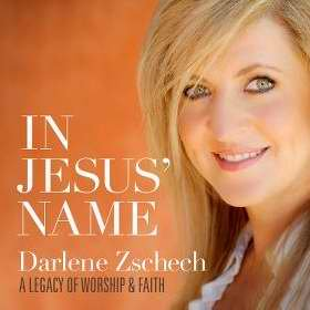 Darlene Zschech - In Jesus' Name: A Legacy of Worship & Faith (Best Of Darlene Zschech)
