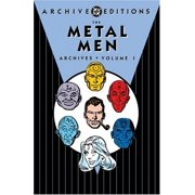 The Metal Men Archives Vol. 1 by Robert Kanigher