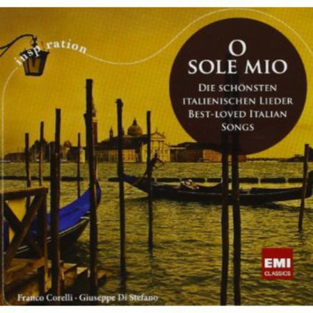 O Sole Mio: Best Loved Italian Songs