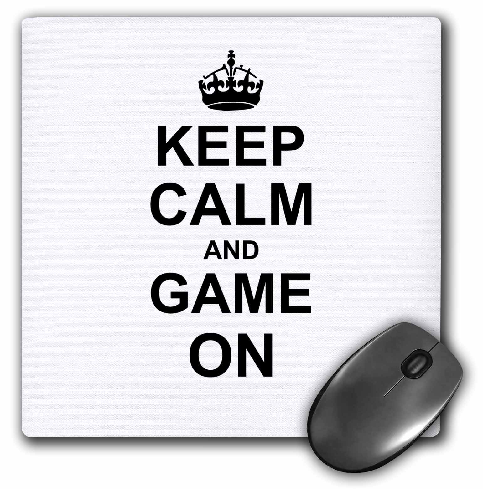 3dRose Keep Calm and Game on - carry on gaming - hobby or pro gamer gifts - black fun funny humor humorous, Mouse Pad, 8 by 8 inches
