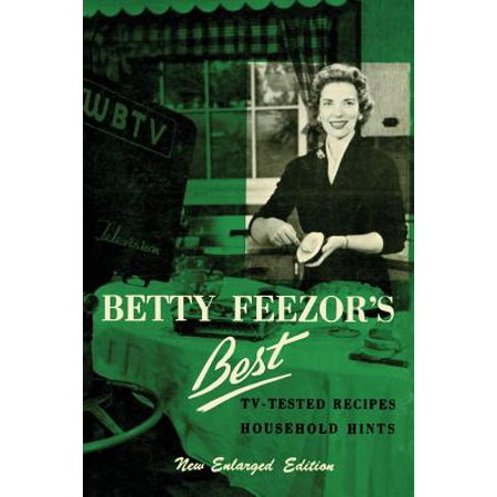 Betty Feezor's Best : Recipes, Meal Planning, Low Calorie Menus and Recipes, Food Preservation, Party Plans, Household - Best Halloween Party Food Recipes