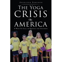 The Yoga Crisis in America (Paperback)