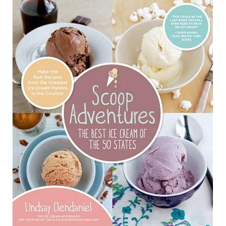 Scoop Adventures: The Best Ice Cream of the 50 States - (Best Ice Fishing Scoop)