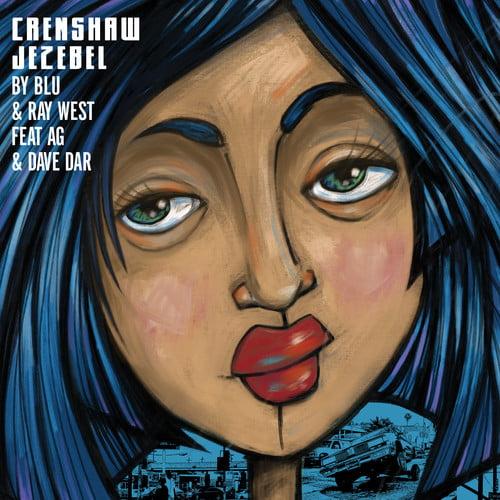 Blu & Ray West - Crenshaw Jezebel [Vinyl]