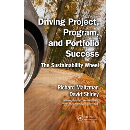 Wheeled Portfolio (Driving Project, Program, and Portfolio Success : The Sustainability Wheel)