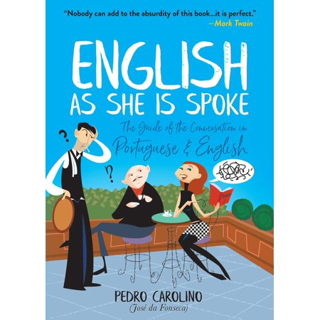 English as She Is Spoke - eBook