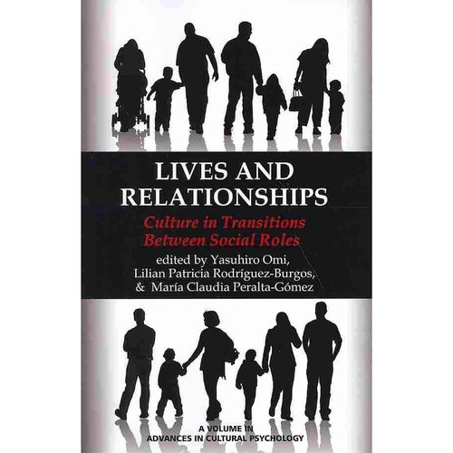 Lives and Relationships: Culture in Transitions Between Social Roles