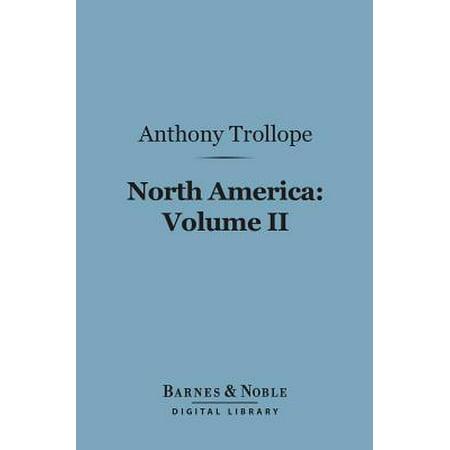 North America: Volume II (Barnes & Noble Digital Library) -