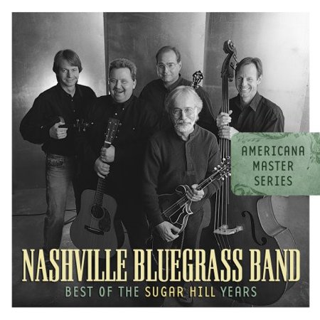 Nashville Bluegrass Band - Best of the Sugar Hill Years