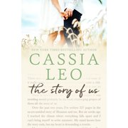 The Story of Us (The Complete Series): An Epic Second-Chance Romance - eBook