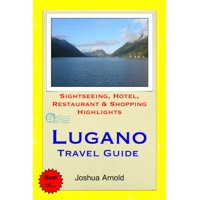 Lugano, Switzerland Travel Guide - eBook