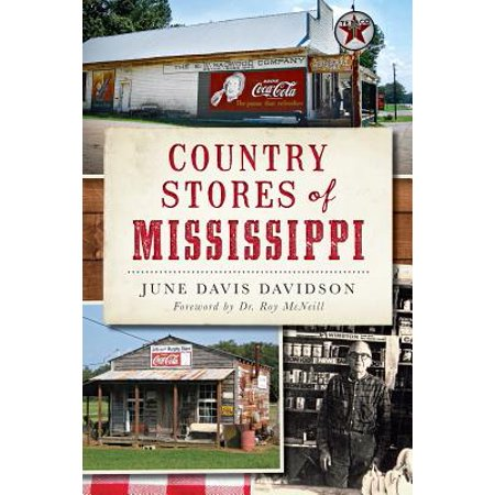Country Stores of Mississippi (Stores In The Country)