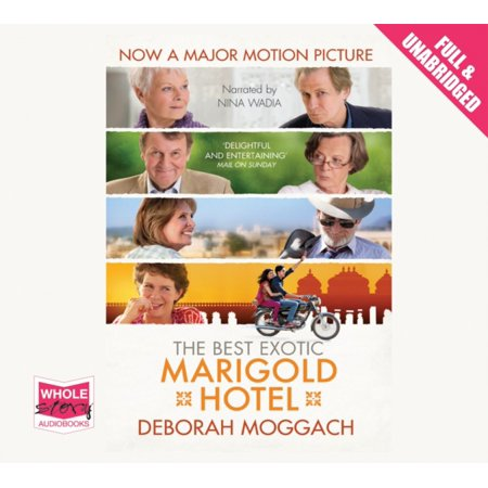 The Best Exotic Marigold Hotel (Unabridged Audiobook) (Audio