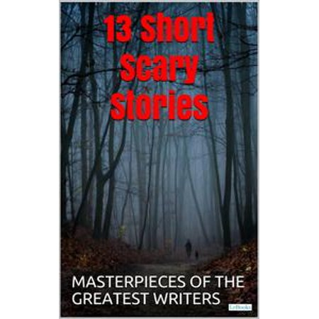 13 Short Scary Stories - eBook - Walmart com