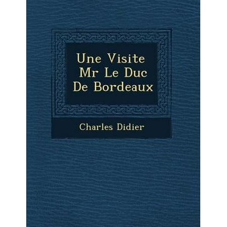 Une Visite Mr Le Duc De Bordeaux