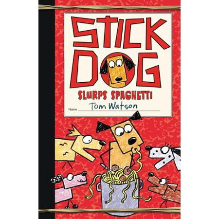 Stick Dog Slurps Spaghetti (Hardcover)
