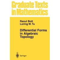 Graduate Texts in Mathematics: Differential Forms in Algebraic Topology (Paperback)
