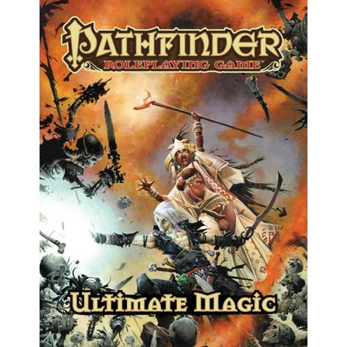 Pathfinder Roleplaying Game: Ultimate Magic Pathfinder Roleplaying Game: Ultimate Magic