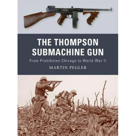 The Thompson Submachine Gun - eBook - Toy Submachine Gun