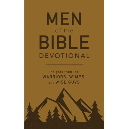 Men of the Bible Devotional : Insights from the Warriors, Wimps, and Wise Guys - Halloween Ideas For Group Of Guys