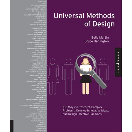 Universal Methods of Design : 100 Ways to Research Complex Problems, Develop Innovative Ideas, and Design Effective Solutions (Innovative Costume Ideas)