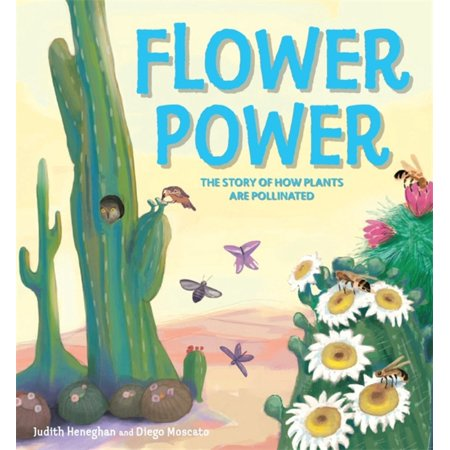 Plant Life: Flower Power : The Story of How Plants Are