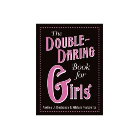the double daring book for girls. Black Bedroom Furniture Sets. Home Design Ideas
