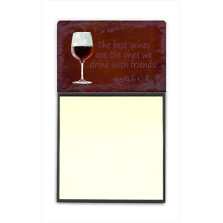 The best wines are the ones we drink with friends Refiillable Sticky Note Holder or Postit Note Dispenser, 3 x 3 (Best Sticky Note App)