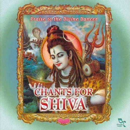 Ashit Desai - Chants for Shiva [CD]