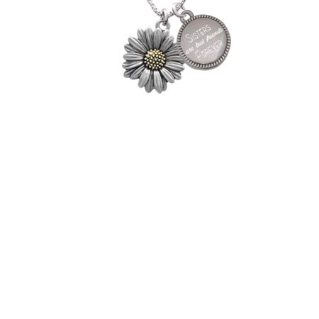 Two-tone Large Daisy Flower Sisters Are Best Friends Forever Engraved