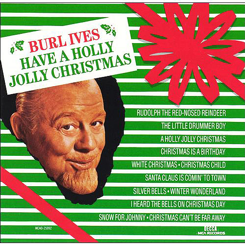 Burl Ives - Have a Holly Jolly Christmas [CD]