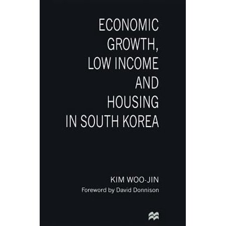 Economic Growth  Low Income And Housing In South Korea  1997