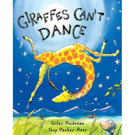 Giraffes Can't Dance (Hardcover)