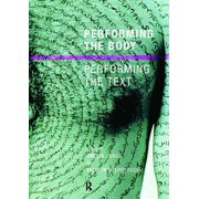 Performing the Body/Performing the Text - eBook