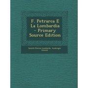 F. Petrarca E La Lombardia
