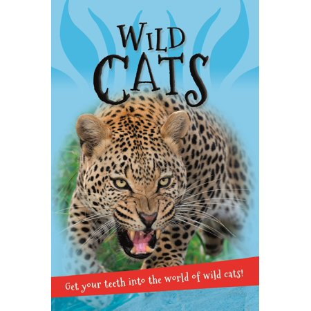 Know About Cats - It's all about... Wild Cats : Everything you want to know about big cats in one amazing book