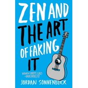 Zen and the Art of Faking It (Paperback)