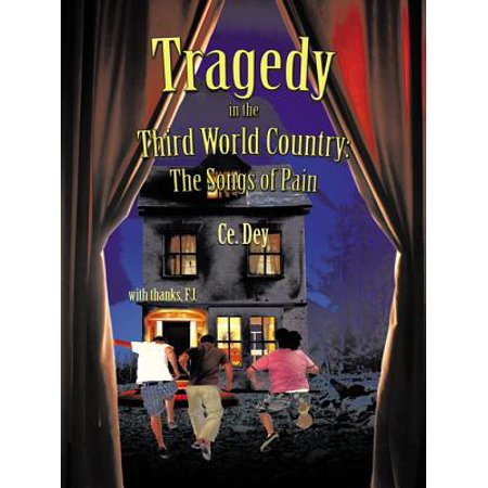 Tragedy in the Third World Country: the Songs of Pain -