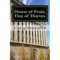 House of Prair, Den of Thieves