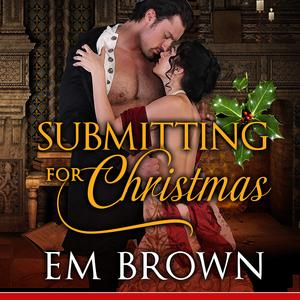 Submitting for Christmas - Audiobook