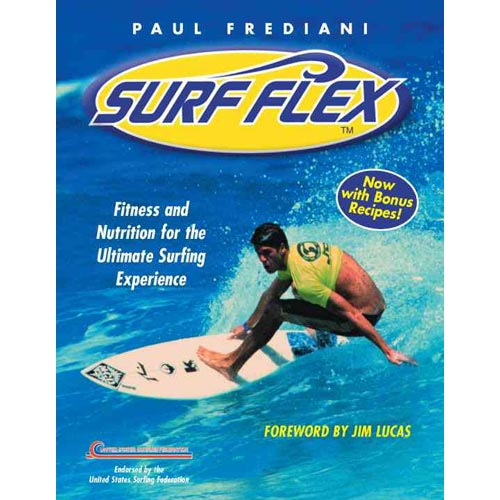 Surf Flex: Fitness and Nutrition for the Ultimate Surfing Experience