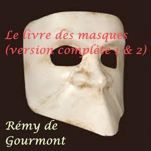 Le Livre des masques (Version complète tomes 1 et 2) - eBook