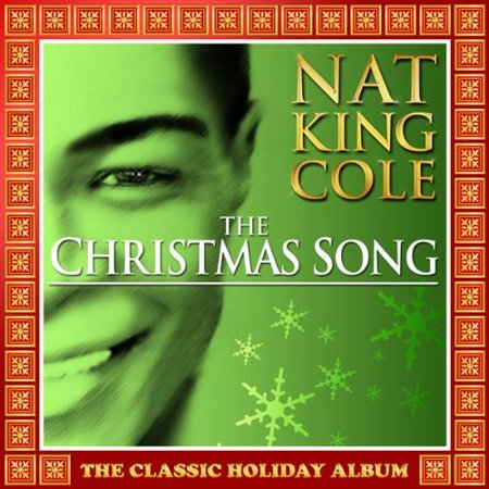 The Christmas Song, By Nat King Cole Format Audio CD From